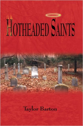 Hotheaded Saints by Taylor Barton